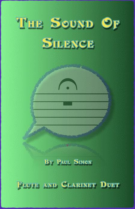 The Sound Of Silence, Duet for Flute and Clarinet