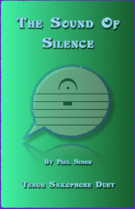 The Sound Of Silence, Duet for Two Tenor Saxophones