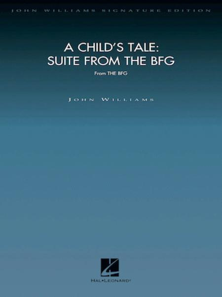 A Child's Tale: Suite from The BFG
