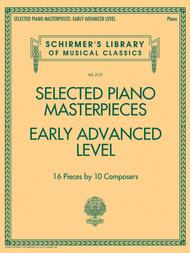Selected Piano Masterpieces - Early Advanced Schirmer's Library Of Musical Classics