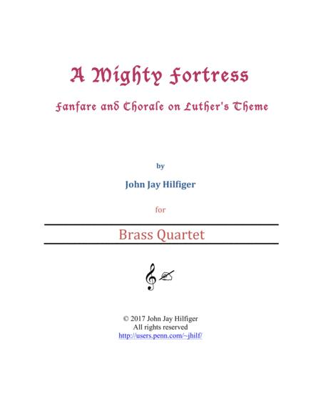 A Mighty Fortress: Fanfare and Chorale on Luther's Theme (Brass Quartet)