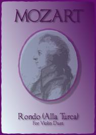 Rondo Alla Turca, W A Mozart, Duet for two Violins.