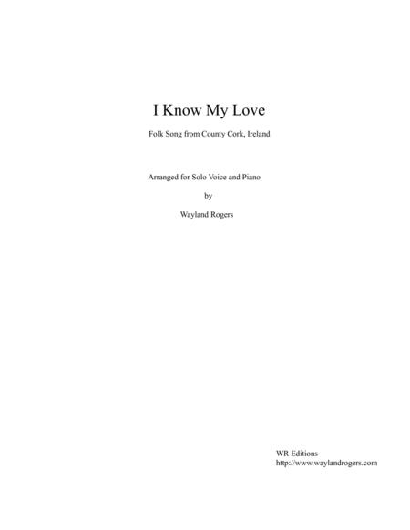 I Know My Love (solo)