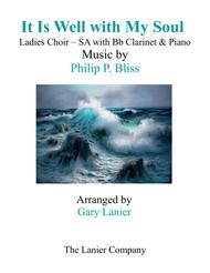IT IS WELL WITH MY SOUL (Ladies Choir - SA with Bb Clarinet & Piano)