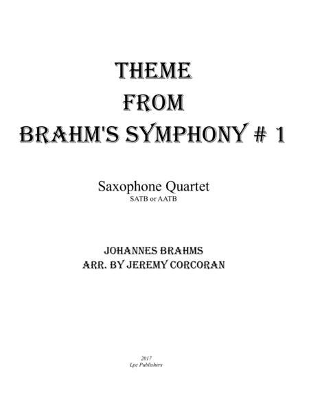 Theme From Brahms Symphony #1 for Saxophone Quartet (SATB or AATB)