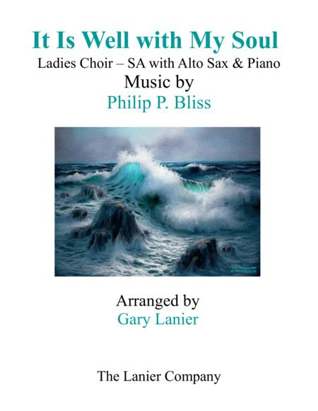 IT IS WELL WITH MY SOUL (Ladies Choir - SA with Alto Sax & Piano)
