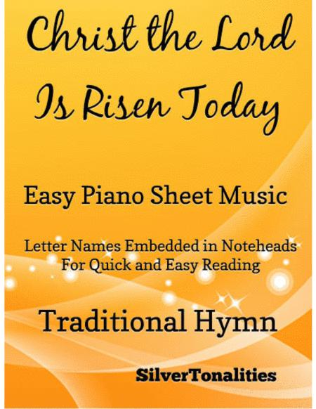 Christ the Lord Is Risen Today Easy Piano Sheet Music