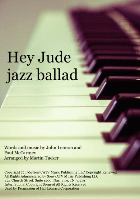 Download Hey Jude In A Lyrical Jazz Ballad Style Sheet Music By The