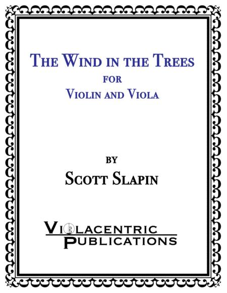 The Wind in the Trees for Violin and Viola