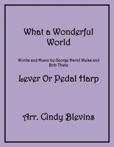 What A Wonderful World, for Lever or Pedal Harp