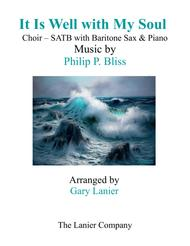 IT IS WELL WITH MY SOUL (Choir - SATB with Baritone Sax & Piano)