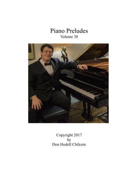 Piano Preludes Volume #38