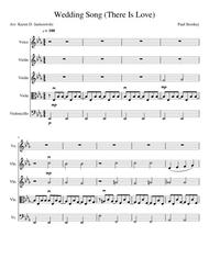 Wedding Song (There Is Love) for String Quartet and Voice