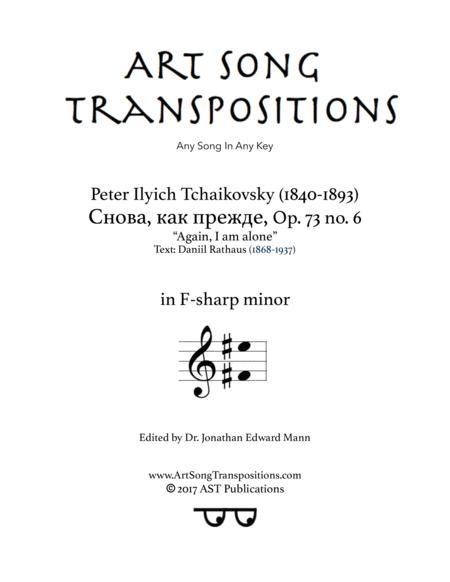 Again, I am alone, Op. 73 no. 6 (F-sharp minor)
