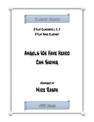 Angels We Have Heard Can Swing (easy clarinet quartet)