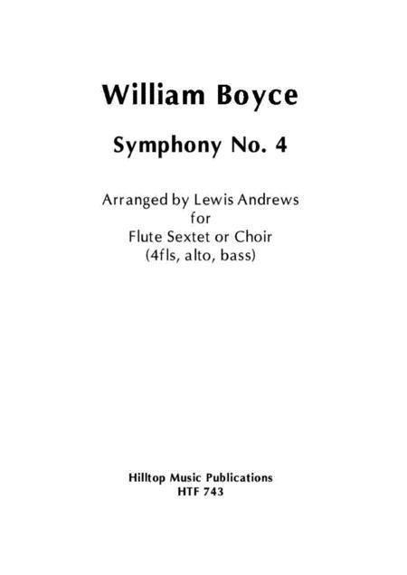 Boyce Symphony No. 4 arranged for flute sextet or flute choir