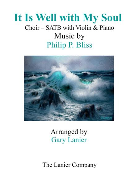 IT IS WELL WITH MY SOUL (Choir - SATB with Violin & Piano)