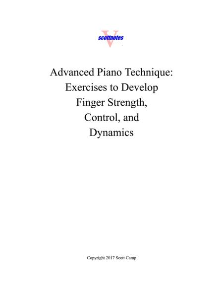 Advanced Piano Technique:  Finger Strength, Control, and Dynamics Exercises