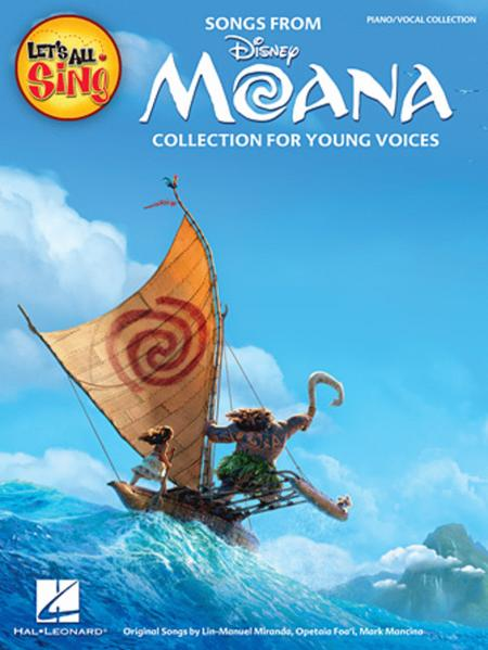 Let's All Sing Songs from MOANA