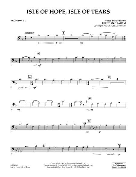 Isle of Hope, Isle of Tears - Trombone 1