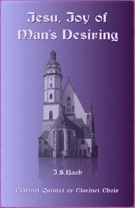 Jesu Joy of Man's Desiring, J S Bach, for Clarinet Quintet