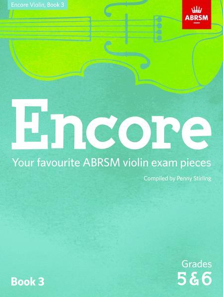 Encore Violin, Book 3, Grades 5 & 6