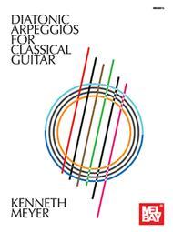 Diatonic Arpeggios for Classical Guitar