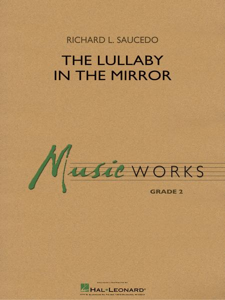 The Lullaby in the Mirror