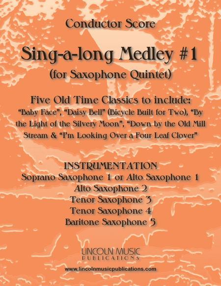 Sing-along Medley #1 (for Saxophone Quintet SATTB or AATTB)