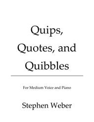 Quips, Quotes, and Quibbles