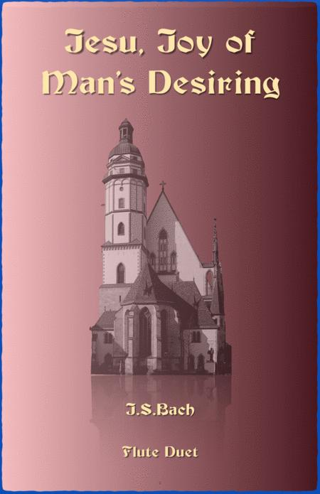 Jesu Joy of Man's Desiring, J S Bach, Duet for two Flutes