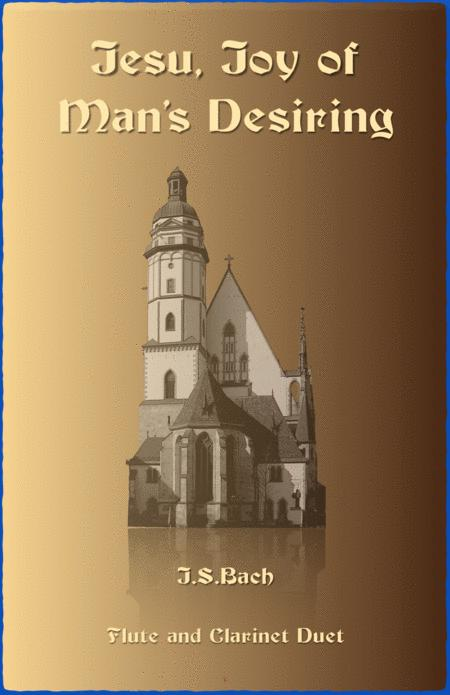 Jesu Joy of Man's Desiring, J S Bach, Duet for Flute and Clarinet