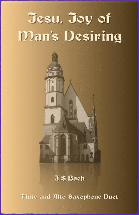 Jesu Joy of Man's Desiring, J S Bach, Duet for Flute and Alto Saxophone