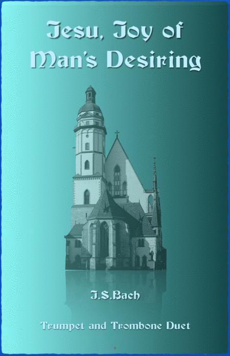 Jesu Joy of Man's Desiring, J S Bach, Trumpet and Trombone Duet
