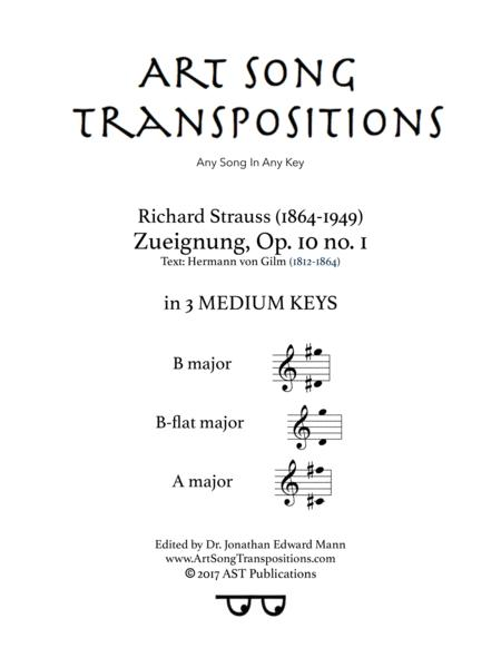 Zueignung, Op. 10 no. 1 (in 3 medium keys: B, B-flat, A major)