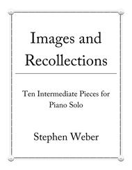 Images and Recollections for Solo Piano