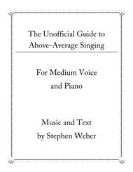 The Unofficial Guide to Above Average Singing for Medium Voice and Piano