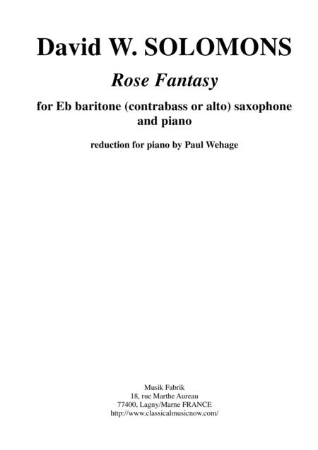 David Warin Solomons:  Rose Fantasy for Eb baritone or alto saxophone and piano