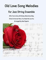 Old Love Song Melodies for Jazz String Ensemble