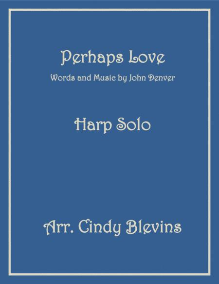 Perhaps Love, arranged for Lever or Pedal Harp