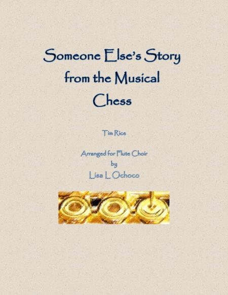 Someone Else's Story from Chess for Flute Choir