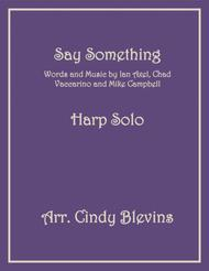 Say Something, arranged for Lever or Pedal Harp