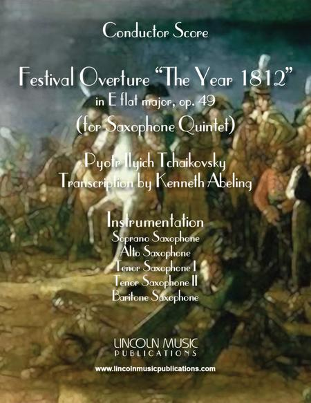 1812 Overture (for Saxophone Quintet SATTB)