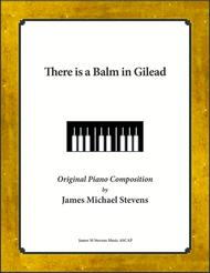 There is a Balm in Gilead (Sacred Piano)