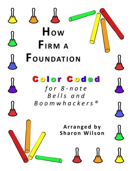How Firm a Foundation for 8-note Bells and Boomwhackers® (with Color Coded Notes)
