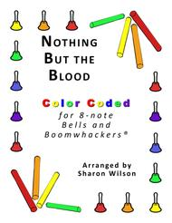 Nothing but the Blood for 8-note Bells and Boomwhackers® (with Color Coded Notes)