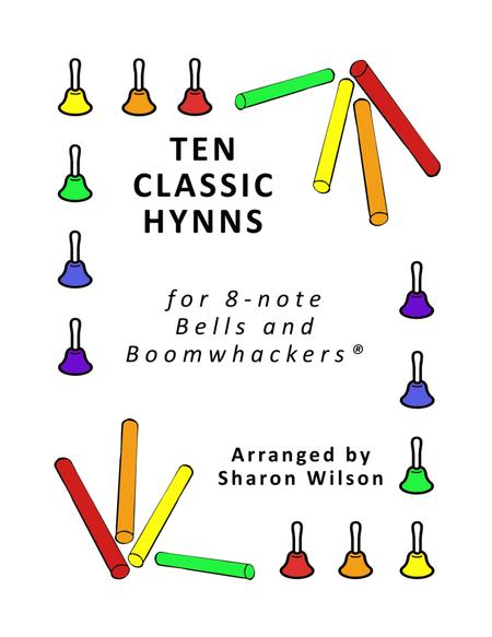 Ten Classic Hymns for 8-note Bells and Boomwhackers® (with Black and White Notes)