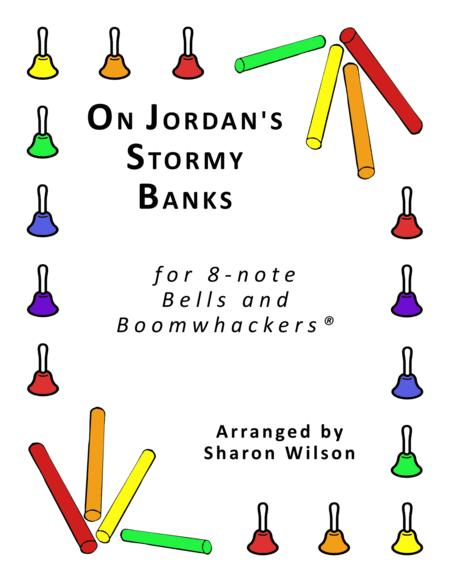 On Jordan's Stormy Banks for 8-note Bells and Boomwhackers® (with Black and White Notes)
