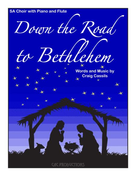 Down the Road to Bethlehem