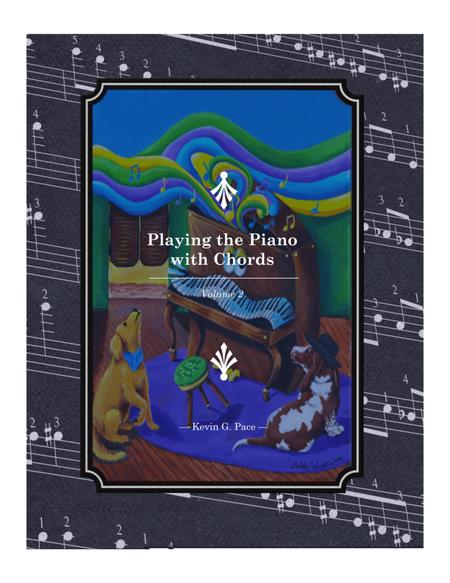 Playing the Piano With Chords - Volume 2